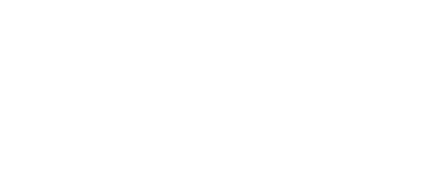 Joyful Journey To Wellness